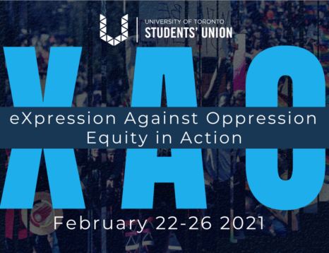 UTSU Logo, XAO in large letters, eXpression Against Oppression Equity in Action Feb 22-26 in smaller letters