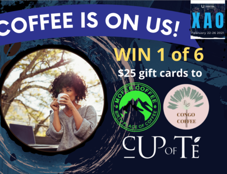 XAO Coffee is on us contest flyer, a photo of a black woman drinking from a mug and the text Win one of 6 gift cards to Mofer Coffee (logo) Congo Coffee (logo) Cup of Te (logo)