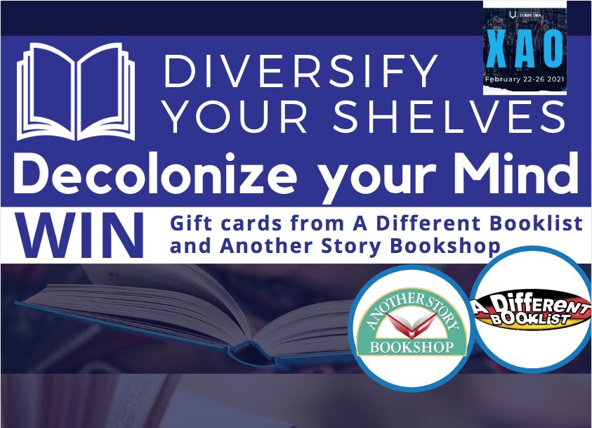 White text on a blue background, photos of books behind a blue wash and the text: Diversify your Shelves, Decolonize your Mind WIN gift cards to A Different Booklist and Another Story Book Shop