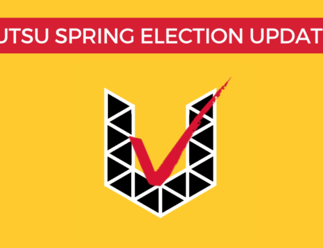 UTSU SPRING ELECTION UPDATE Flyer, yellow background, white text on a red robbon and the UTSU election logo, a Black U made of triangled with a red checkmark