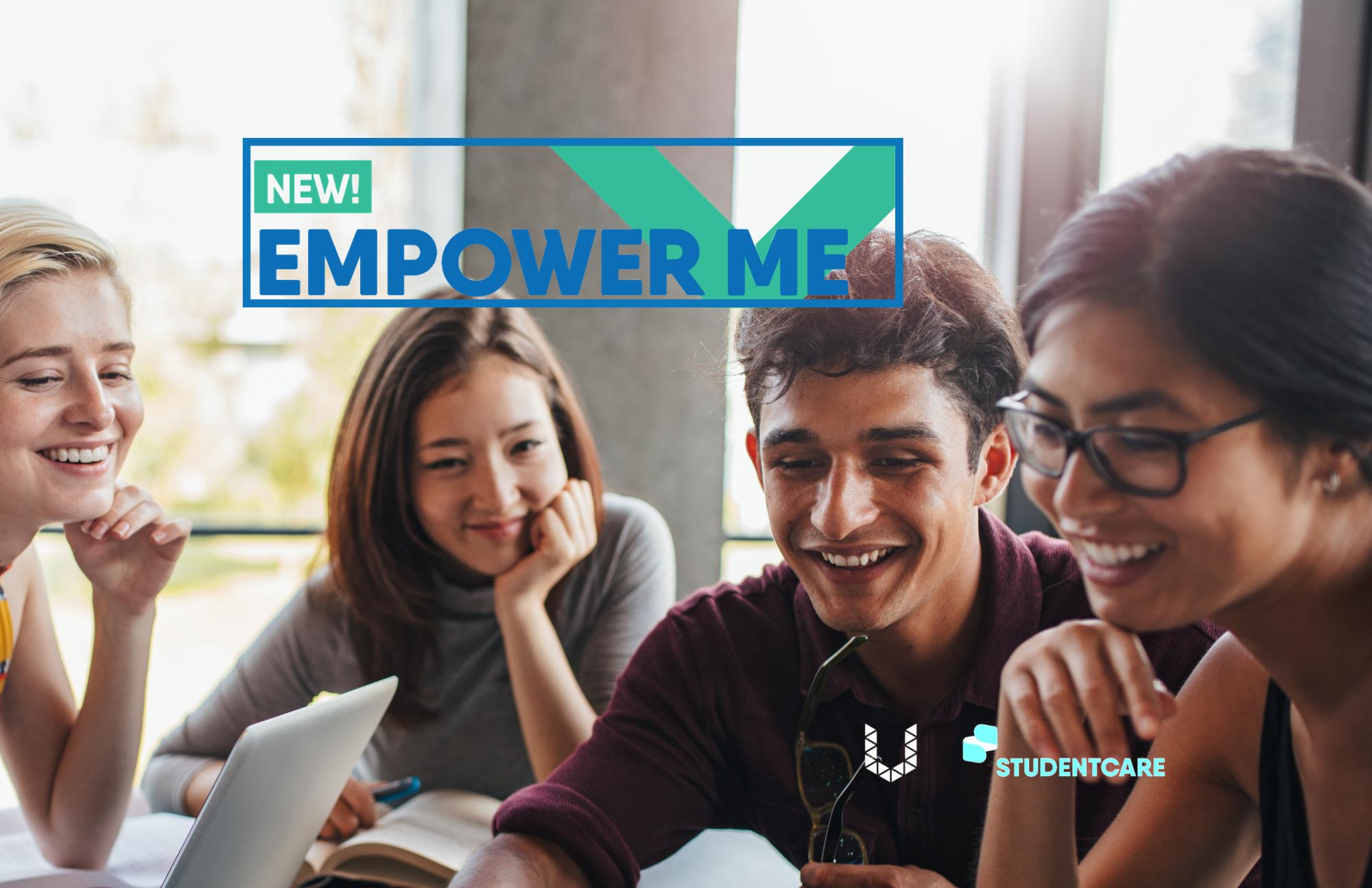 New! Empower Me image of people sitting around a table, smiling, UTSU logo, StudentCare logo